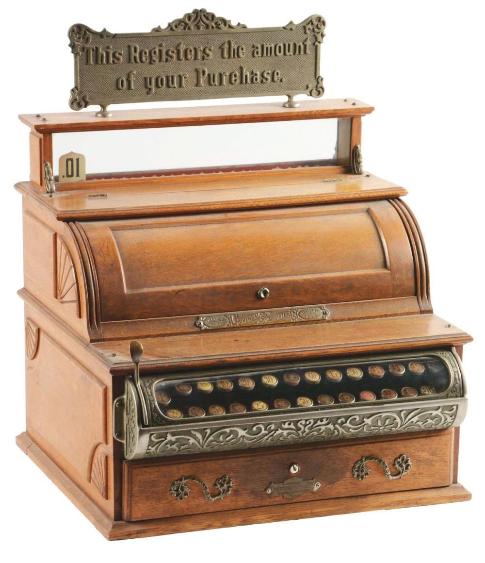 UNIVERSAL CASH REGISTER WITH ORIGINAL PEGGED TOP SIGN.