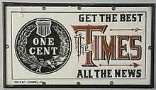 Early Porcelain Times Sign.