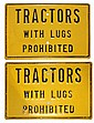 HEAVY STEEL TRACTORS SIGNS
