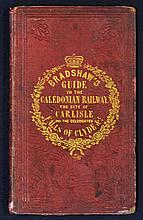 Locomotive 1848 Bradshaw's Guide to the Caledonian Railway Publication a 45