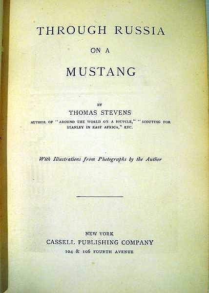 Lot 3144: Thomas Stevens THROUGH RUSSIA ON A MUSTANG 1891 First Edition Antique Travel European History Photographic Plates Decorative Binding