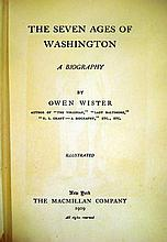 Lot 3147: Owen Wister THE SEVEN AGES OF WASHINGTON A BIOGRAPHY 1909 Author-Signed American History First US President Plates