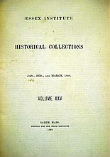 Lot 3158: 42V Antiquarian HISTORY OF ESSEX COUNTY, MASSACHUSETTS Historical Collections of the Essex Institute Salem Index