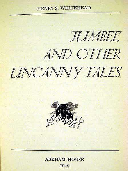 Lot 3013: Henry S. Whitefield JUMBEE AND OTHER UNCANNY TALES 1944 First Edition Vintage Fantasy & Horror Supernatural Literature Scarce Jacket