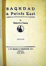 Lot 3010: Robert J Casey BAGHDAD & POINTS EAST 1928 Author-Signed First Edition Antique Travel & History Iraq Middle East Photographic Plates Decorative Binding