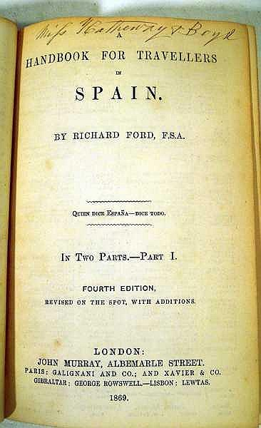 Lot 3005: 2V Richard Ford A HANDBOOK FOR TRAVELLERS IN SPAIN 1869 Antique Travel Landmark Travel Guide Spanish History Fold-Out Maps