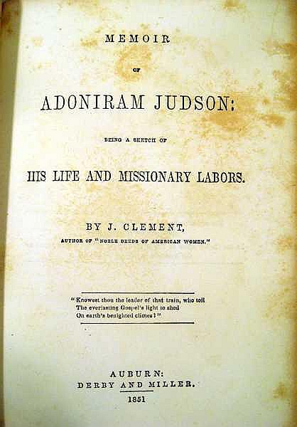 Lot 3168: Jesse Clement MEMOIR OF ADONIRAM JUDSON BEING A SKETCH OF HIS LIFE AND MISSIONARY LABORS 1851 First Edition Antique Theology India Burma Decorative Binding