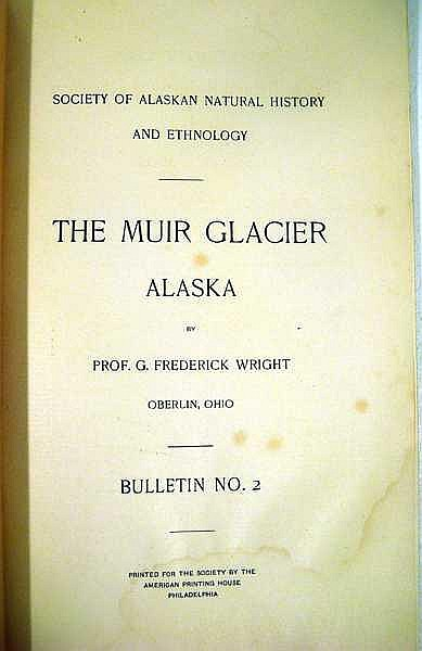 Lot 3043: George Frederick Wright THE MUIR GLACIER ALASKA c1889 First Edition Antique Natural History Geology Glacial Phenomena Buried Forest