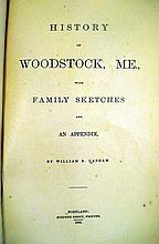 Lot 3136: William B Lapham HISTORY OF WOODSTOCK MAINE WITH FAMILY SKETCHES AND AN APPENDIX 1882 First Edition With Author-Signed Note Antique New England Plates Decorative Binding