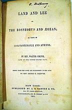 Lot 3130: Walter Colton LAND AND LEE IN THE BOSPHORUS AND AEGEAN OR VIEWS OF CONSTANTINOPLE & ATHENS 1851 First Edition Antique Travel Decorative Binding