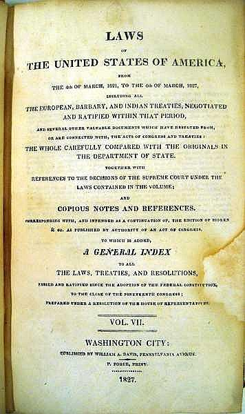 Lot 3139: LAWS OF THE UNITED STATES OF AMERICA EUROPEAN BARBARY & INDIAN TREATIES 1827 Antique American History Government Documents Reference