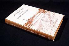 Howard Thomas BLACK RIVER IN THE NORTH COUNTRY 1963 Author-Signed First Edition Vintage New York History Industry Adirondacks