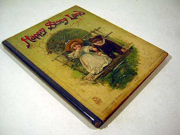 HAPPY STORY LAND c1914 Antique Children's Literature Published By Ernest Nister Color Plates Molesworth Hoyer Nesbit Weatherly