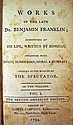 WORKS OF THE LATE DR. BENJAMIN FRANKLIN 1794 Two-Volumes-In-One Antique Leather Binding Biography Essays Early American History