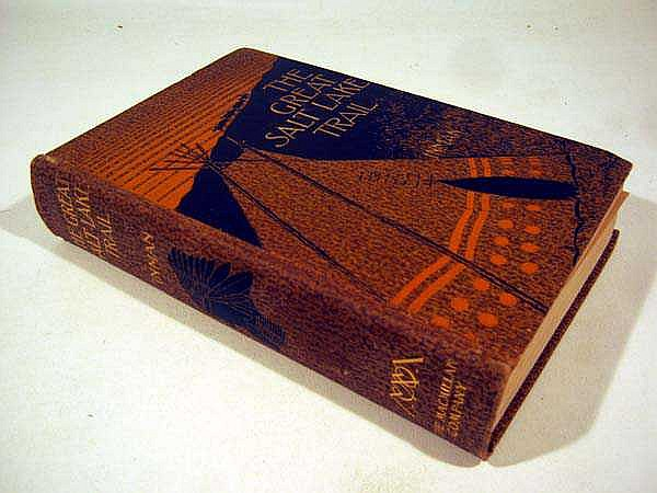 Inman / Cody THE GREAT SALT LAKE TRAIL 1898 First Edition Antique Americana Mormonism Native Americans Railroad Buffalo Bill Yellowstone