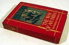 Frederic Remington THE WAY OF AN INDIAN 1906 Antique Western Americana Native Americans Color & B&W; Plates Decorative Binding