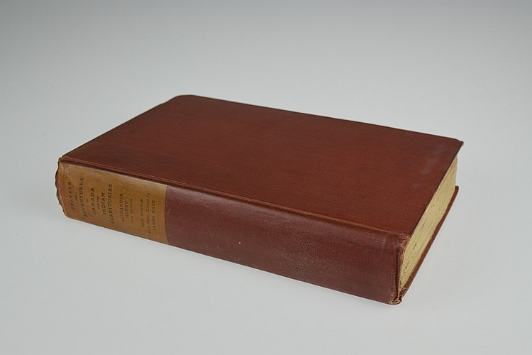 Alexander Henry / James Bain TRAVELS & ADVENTURES IN CANADA AND THE INDIAN TERRITORIES 1901 Limited Edition Antique Canadian Travel & Exploration Fur Trade Native Americans Fold-Out Maps Engraved Frontispiece Plates