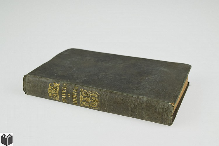 Theodore Dwight TRAVELS IN AMERICA 1848 First Edition Antique Scottish Exploration Steamboat Travel Religion United States England Temperance Arts Literature Newspapers