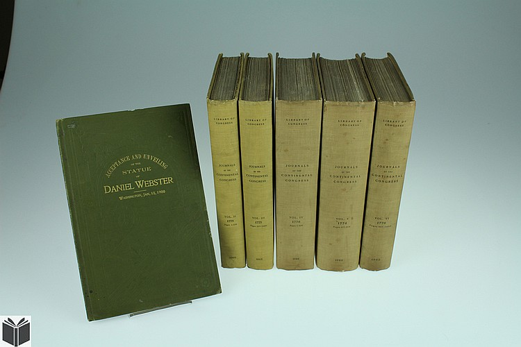 6V Antique Government Publications JOURNALS OF THE CONTINENTAL CONGRESS / ACCEPTANCE AND UNVEILING OF THE STATUE OF DANIEL WEBSTER American Revolution Senators Lodge & Chandler John D Long