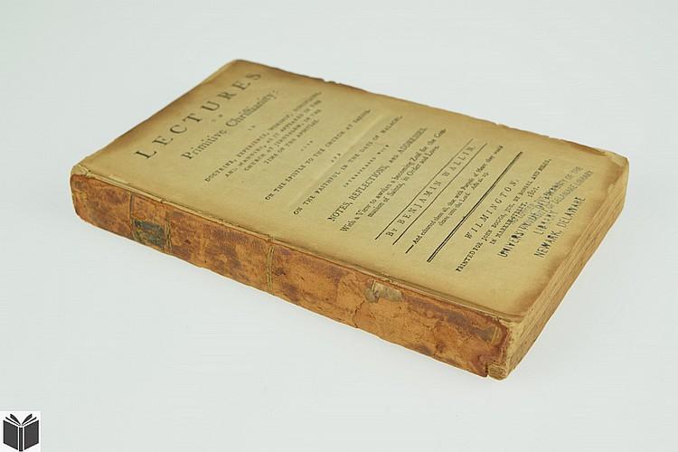 Benjamin Wallin LECTURES ON PRIMITIVE CHRISTIANITY 1801 Antique English Theology Wilmington Imprint Sardis Jerusalem Communion Saints