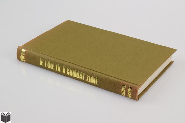 if i die in a combat zone If i die in a combat zone is a personal memoir in twenty-three brief chapters, tim o'brien recounts his experience as a young man drafted into military service during the vietnam war with thoughtfulness and insight, he illustrates his inner turmoil over his opposition to the war, and his.