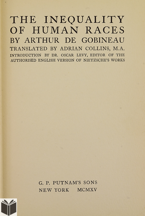 gobineau essay on the inequality of races Count arthur de gobineau below you may find some extracts from his book essay sur l'inequalite des races humanes (essay on the inequality of human races.