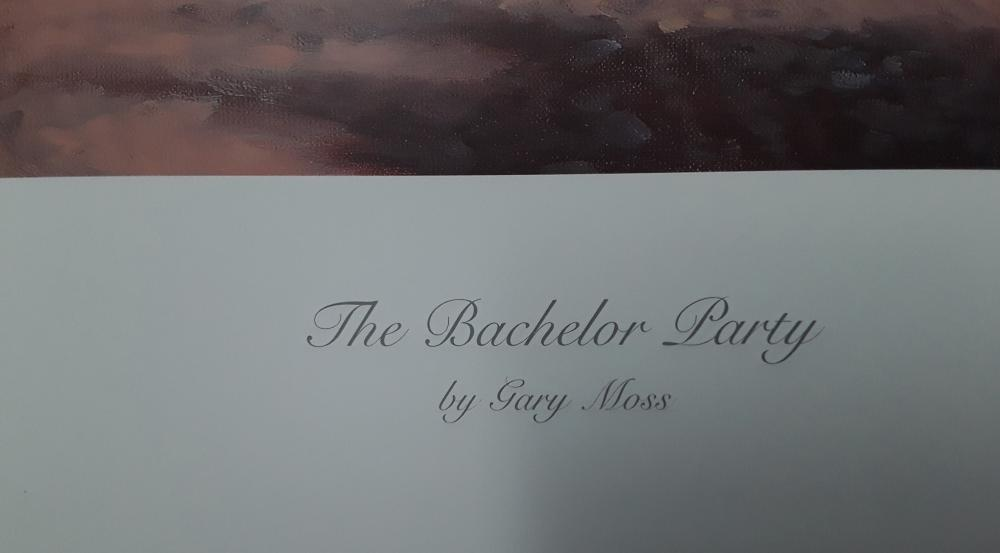 """Gary Moss's """"The Bachelor Party"""" Limited Edition Print"""