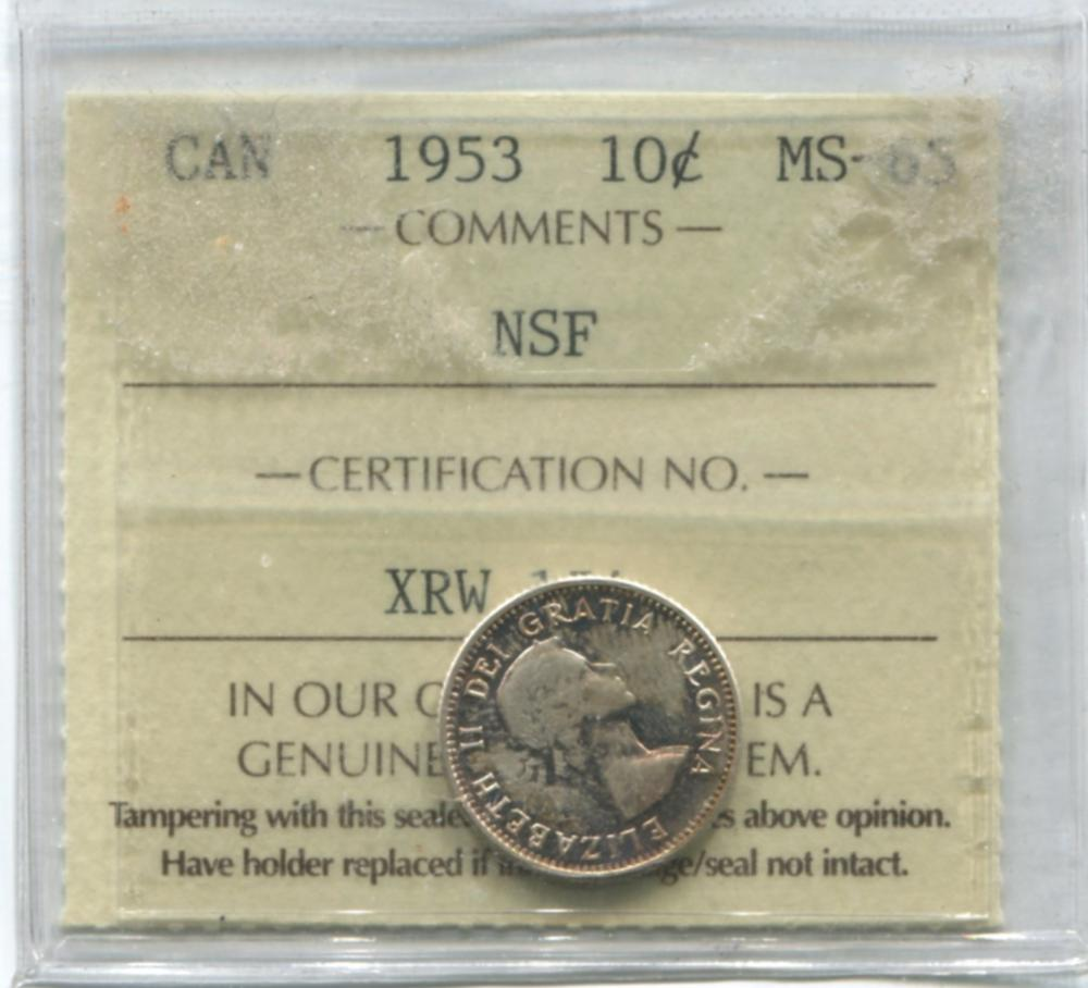 Canada 1953 10 Cent NSF ICCS MS65