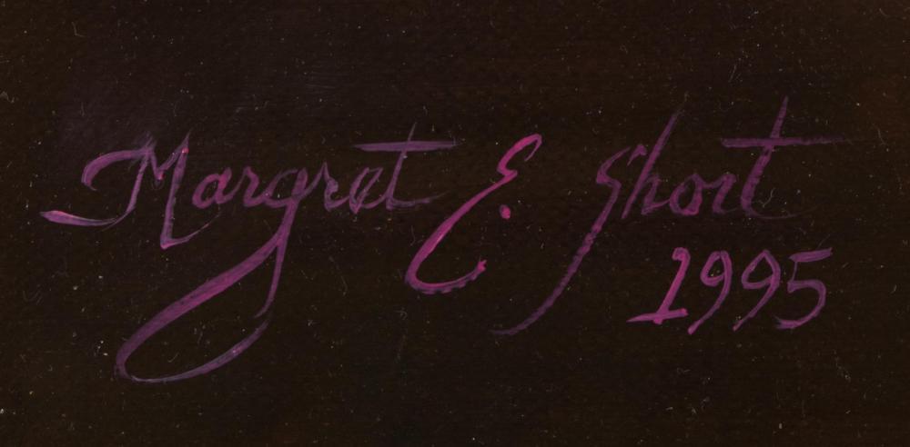MARGRET E. SHORT OIL ON CANVAS