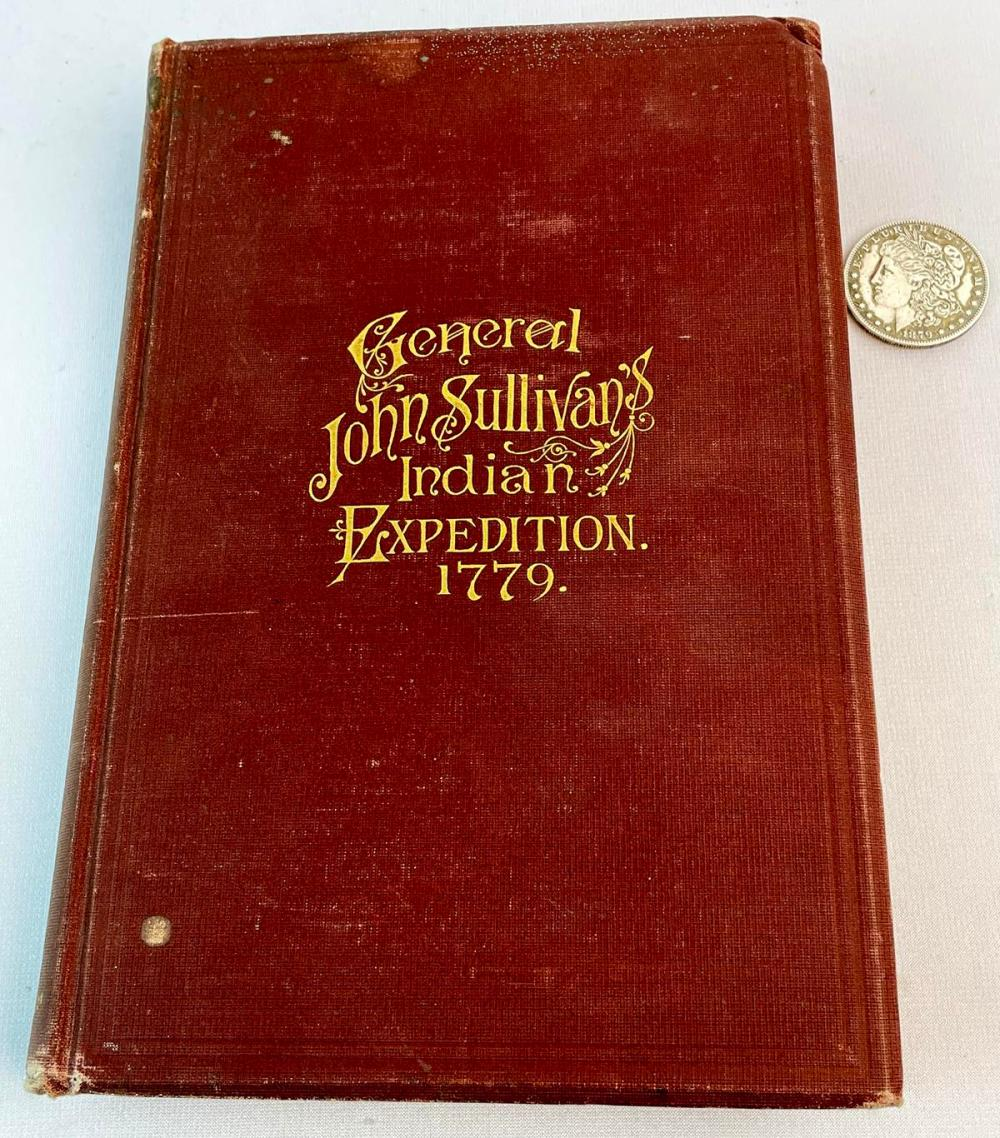 1887 Journals of The Military Expedition of Major General John Sullivan Against The Six Nations of Indians in 1779 by Frederick Cook w/ Maps FIRST EDITION