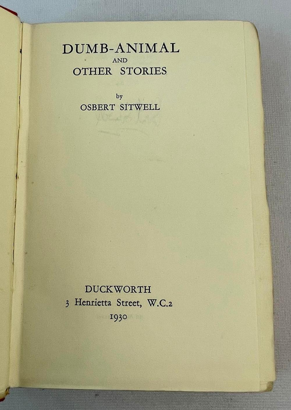 1930 Dumb - Animal & Other Stories by Osbert Sitwell SIGNED 34/110 FIRST EDITION