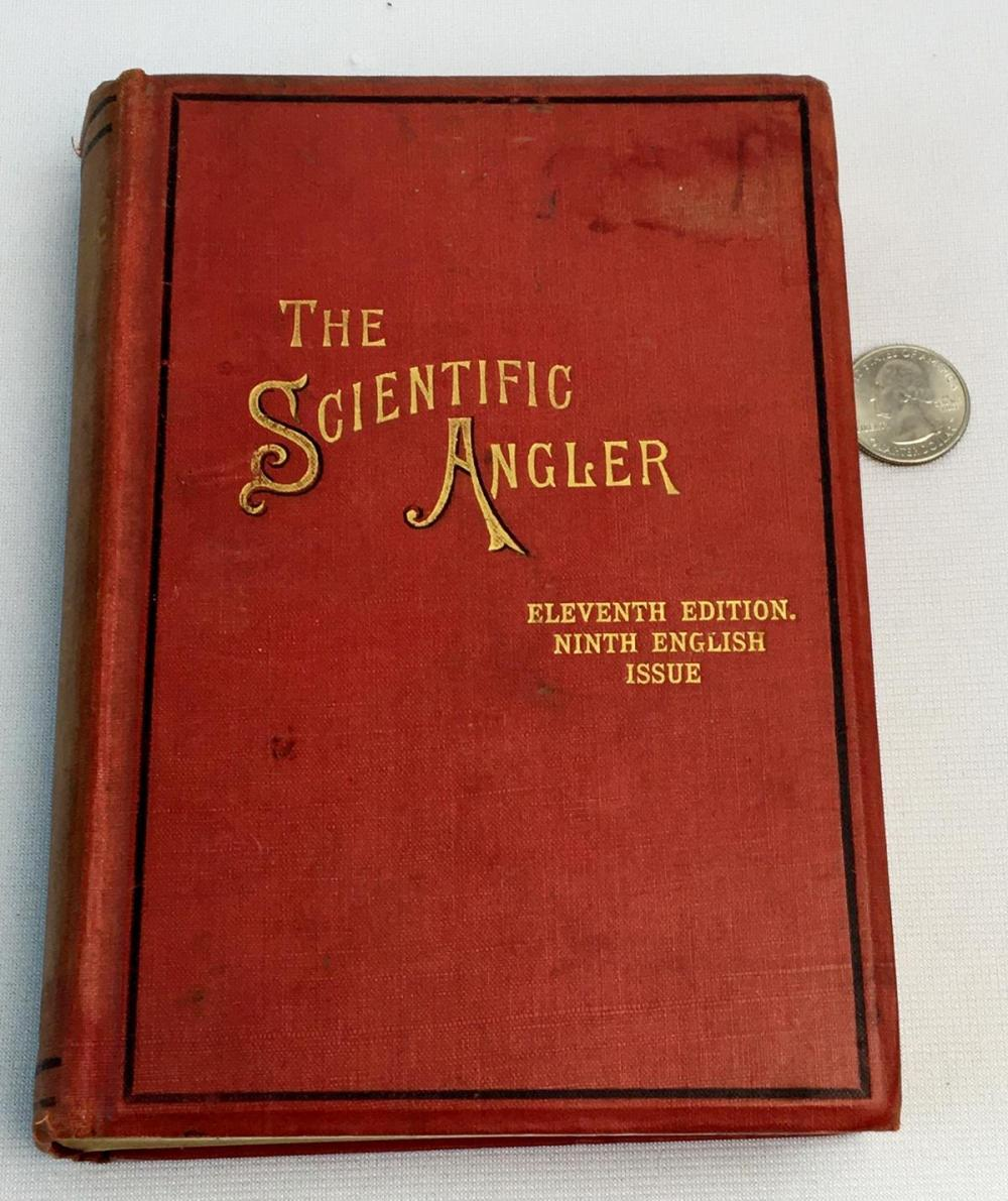 The Scientific Angler Being A General and Instructive Work on Artistic Angling by David Foster c. 1900 ILLUSTRATED