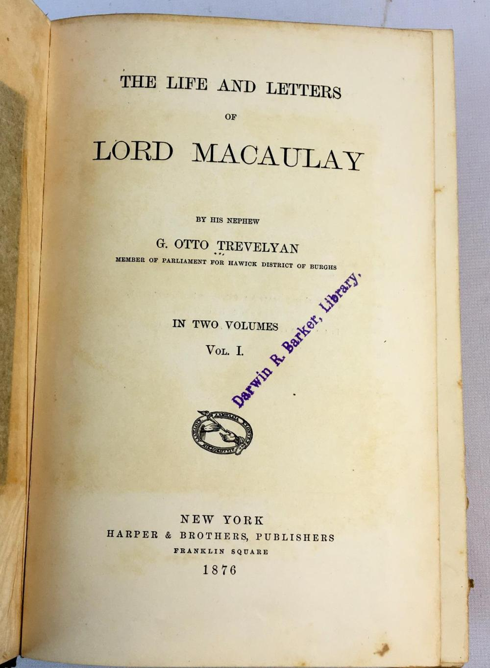 1876 The Life & Letters Of Lord Macaulay 2 Volume Set by G. Otto Trevelyan FIRST EDITION
