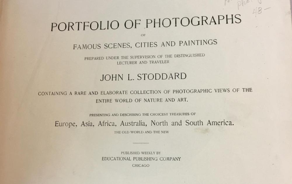 1892 A Portfolio of Photographs of the Marvelous Works of God and Man by John L. Stoddard ILLUSTRATED