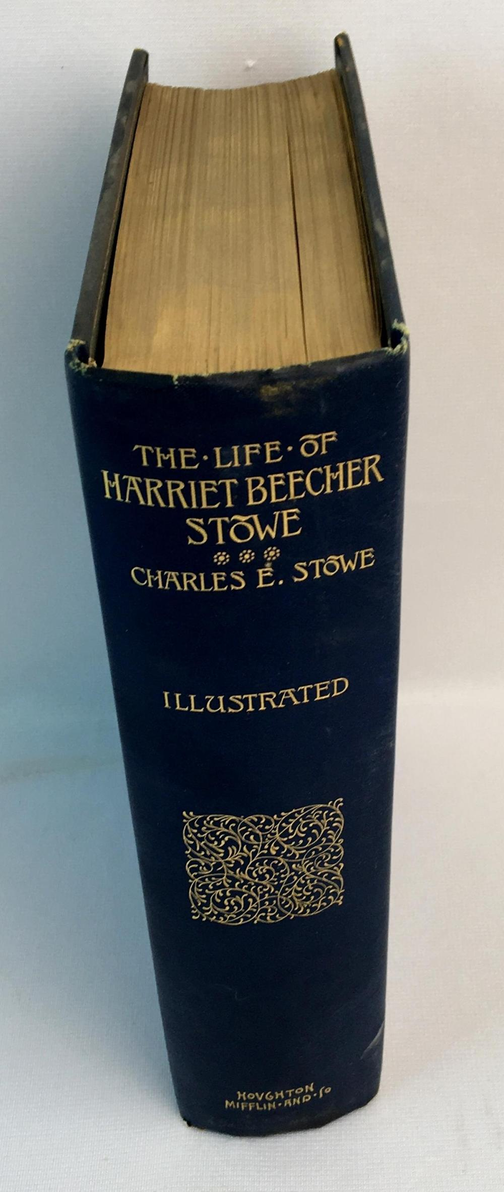 1890 The Life of Harriet Beecher Stowe Compiled From Her Letters and Journals by Charles Edward Stowe ILLUSTRATED