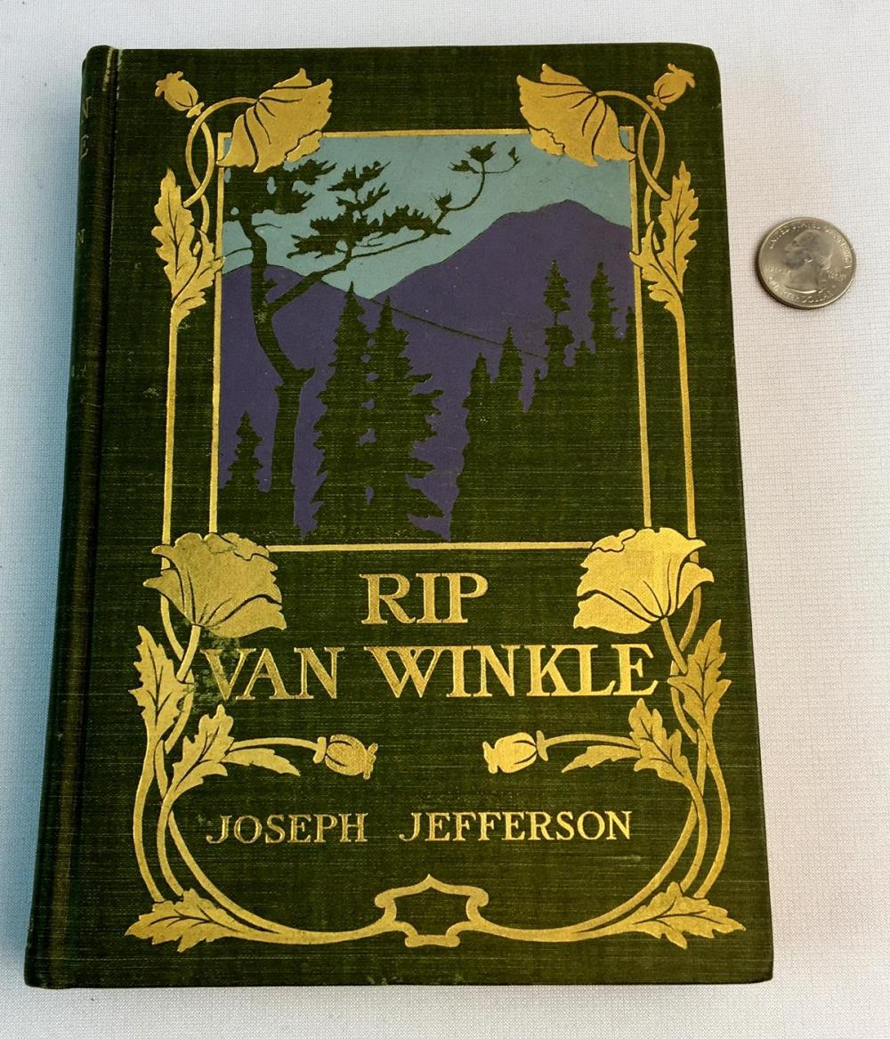 1899 Rip Van Winkle As Played by Joseph Jefferson ILLUSTRATED