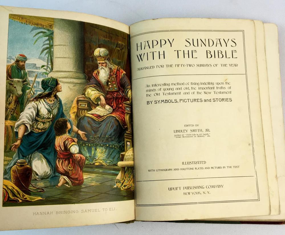 1908 Happy Sundays With The Bible by Lindley Smyth, Jr. Illustrated FIRST EDITION