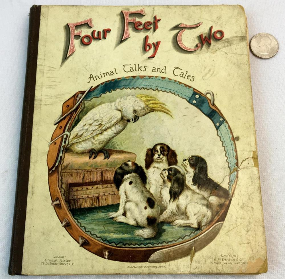 Four Feet by Two Animal Talks and Tales c. 1890 ILLUSTRATED