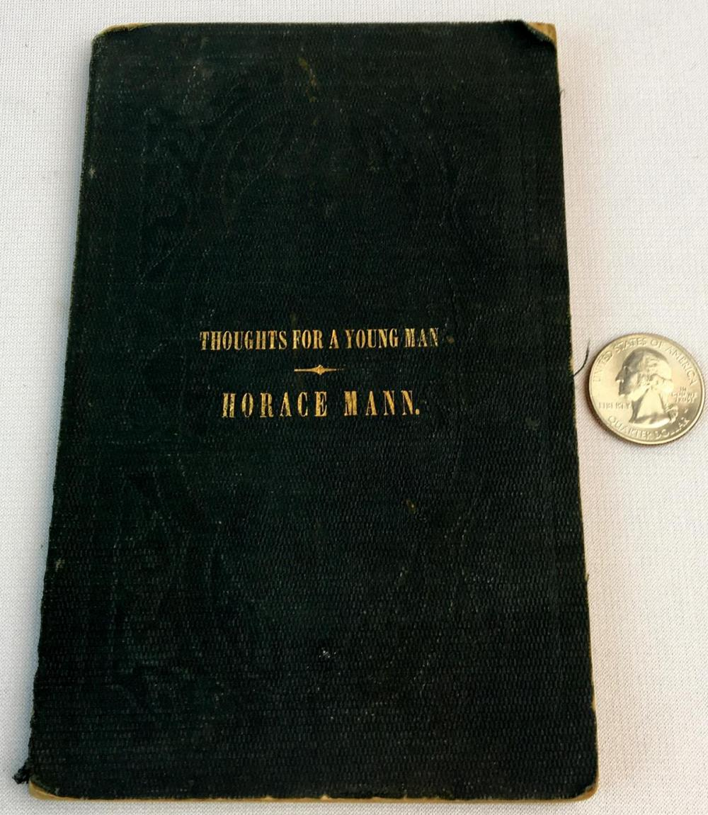1850 A Few Thoughts For A Young Man: A Lecture by Horace Mann FIRST EDITION