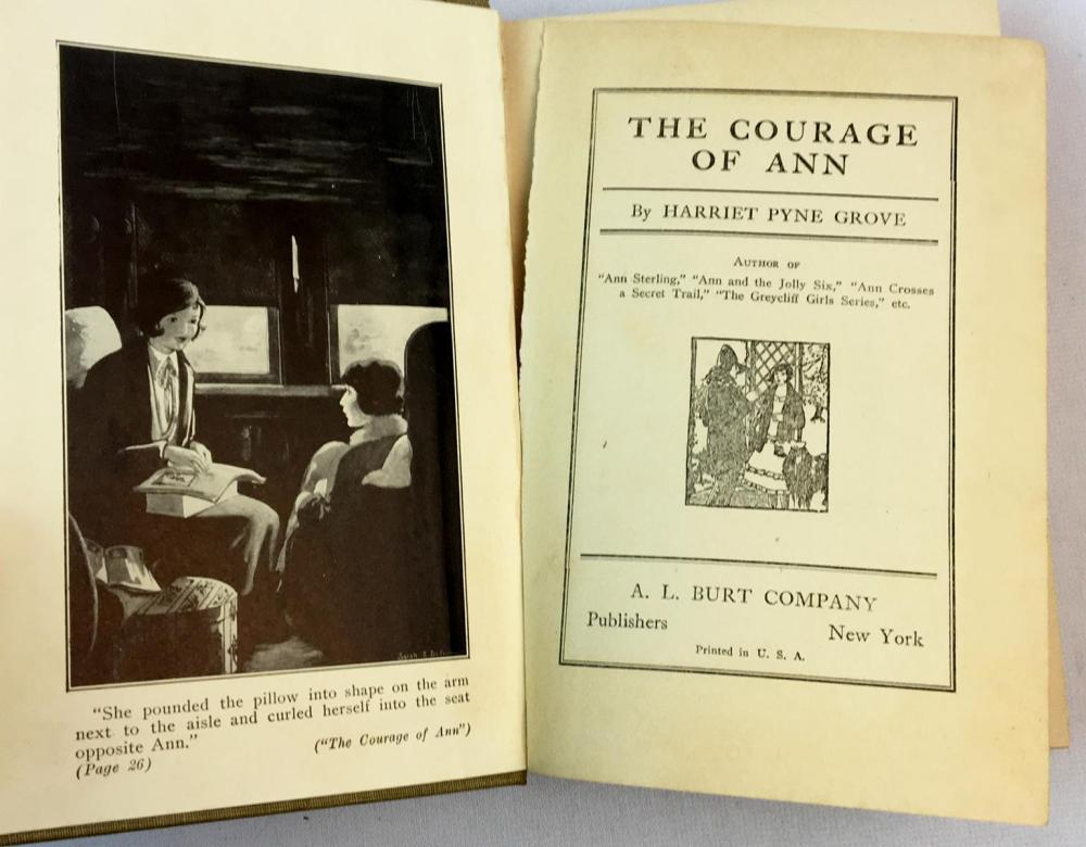 1926 The Courage Of Anne by Harriet Pyne Grove FIRST EDITION