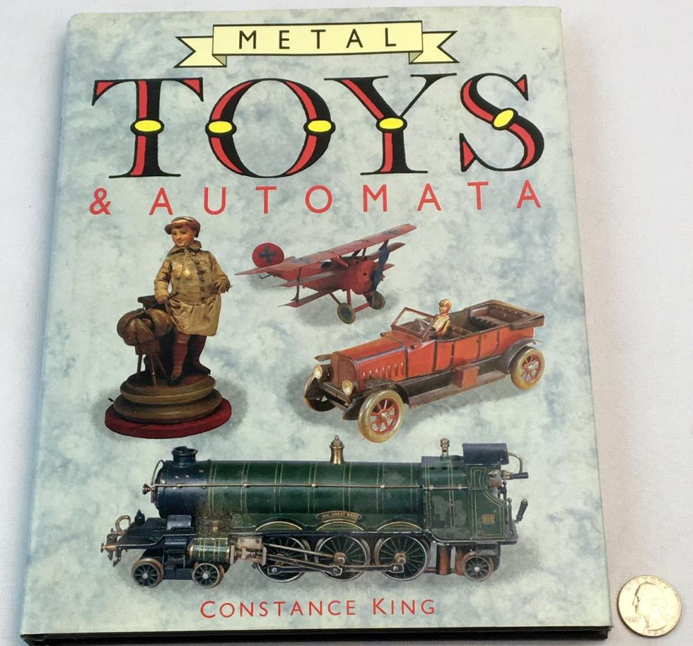 1989 Metal Toys & Automata by Constance King w/ Dust Jacket FIRST EDITION