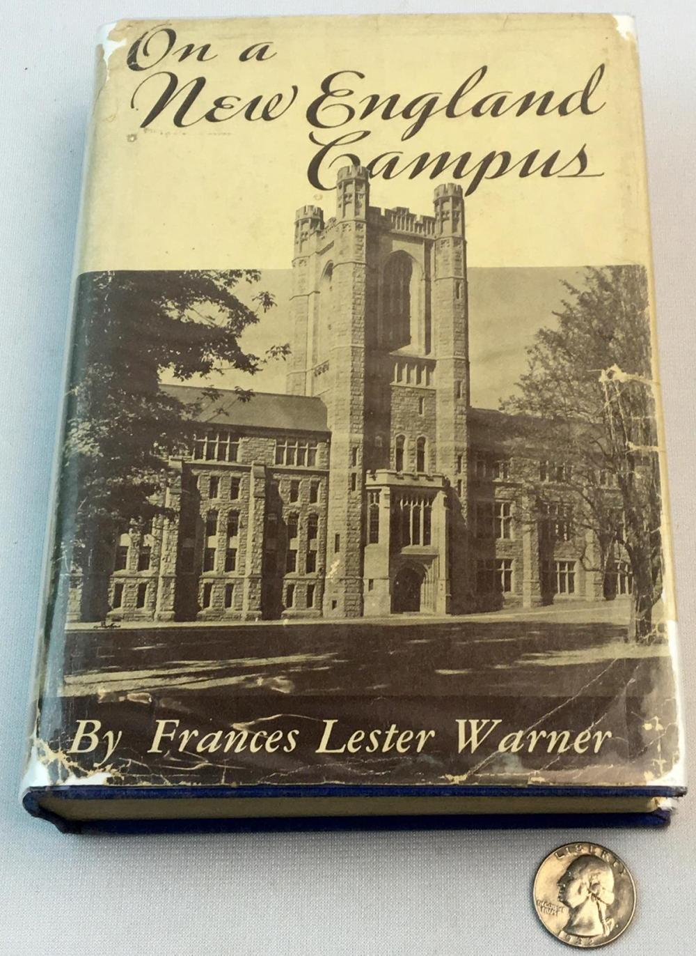 1937 On a New England Campus by Frances Lester Warner SIGNED w/ Dust Jacket FIRST EDITION
