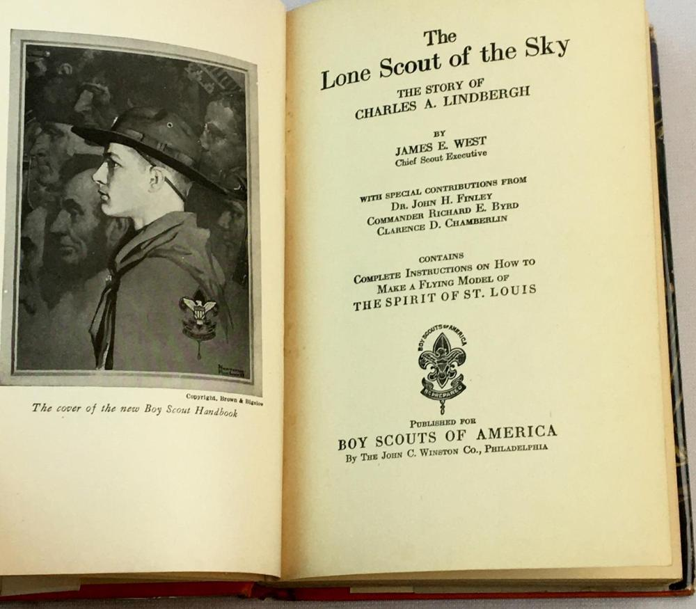 1928 The Lone Scout of The Sky: The Boys' Story of Charles A. Lindbergh by James West w/ Dust Jacket