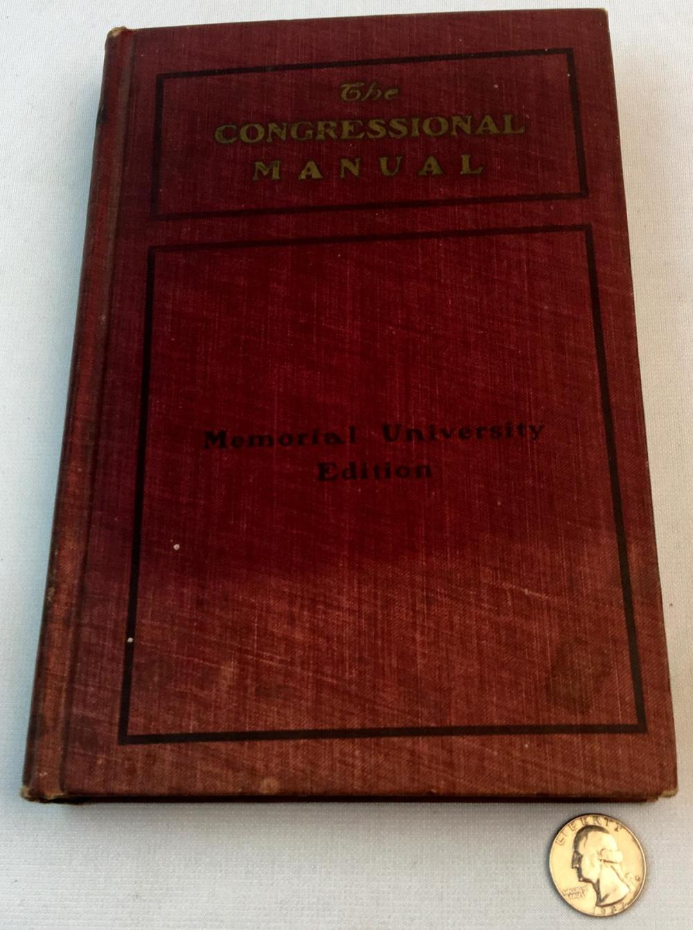 1901 The Congressional Manual Memorial University Edition FIRST EDITION