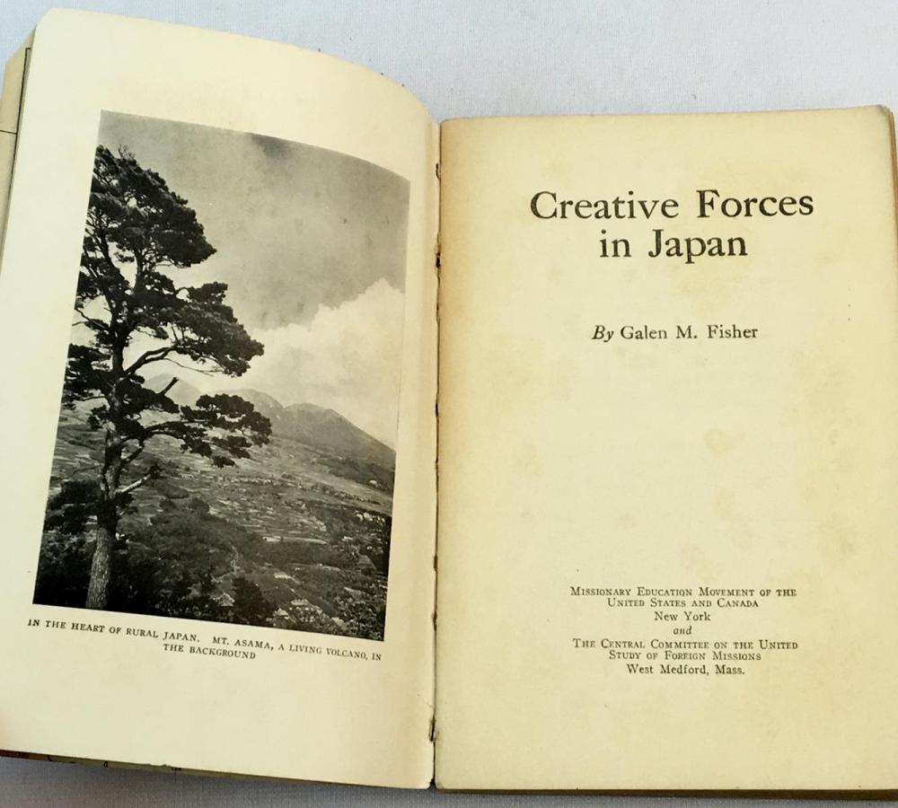 1923 Creative Forces in Japan By Galen M. Fisher