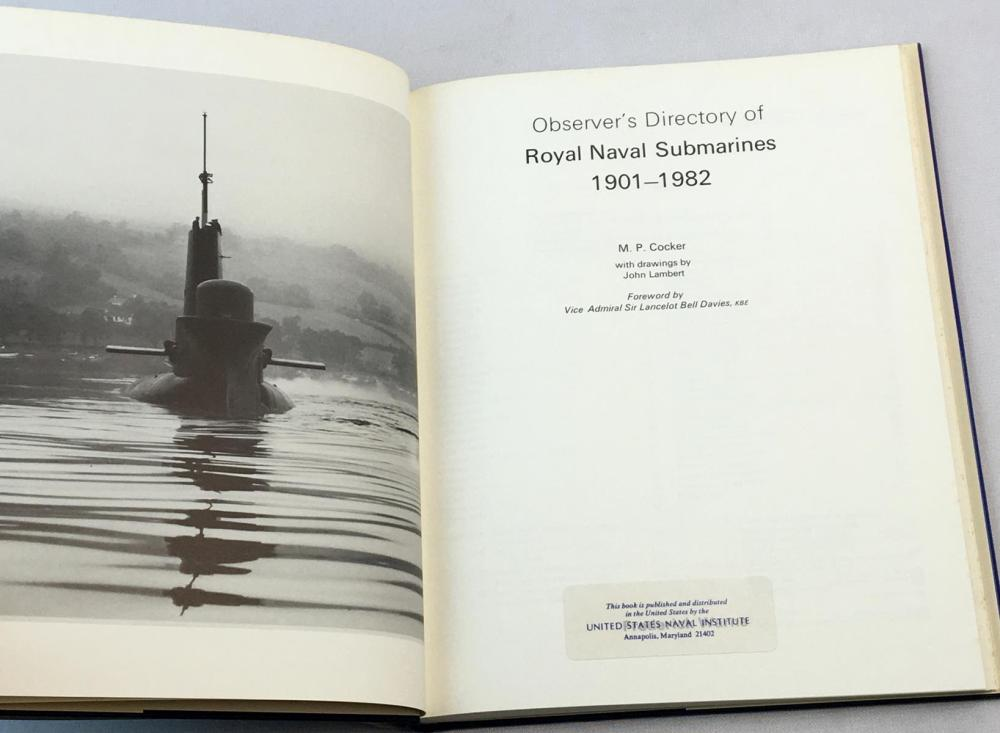 1982 Observer's Directory of Royal Naval Submarines 1901-1982 by M.P. Cocker w/ Dust Jacket FIRST EDITION