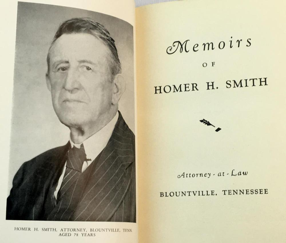 1948 Memoirs of Homer H. Smith Attorney at Law SIGNED FIRST EDITION