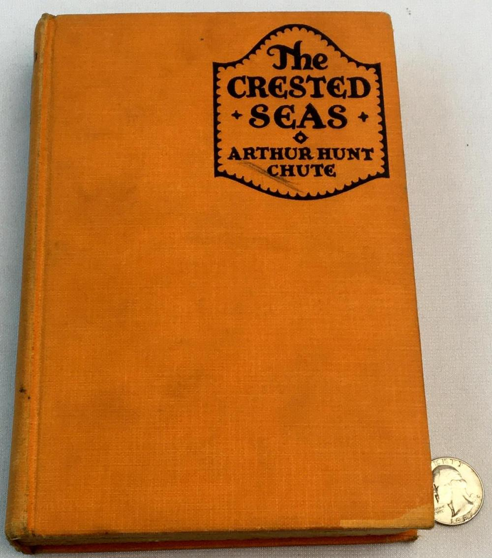 1928 The Crested Seas by Arthur Hunt Chute ILLUSTRATED