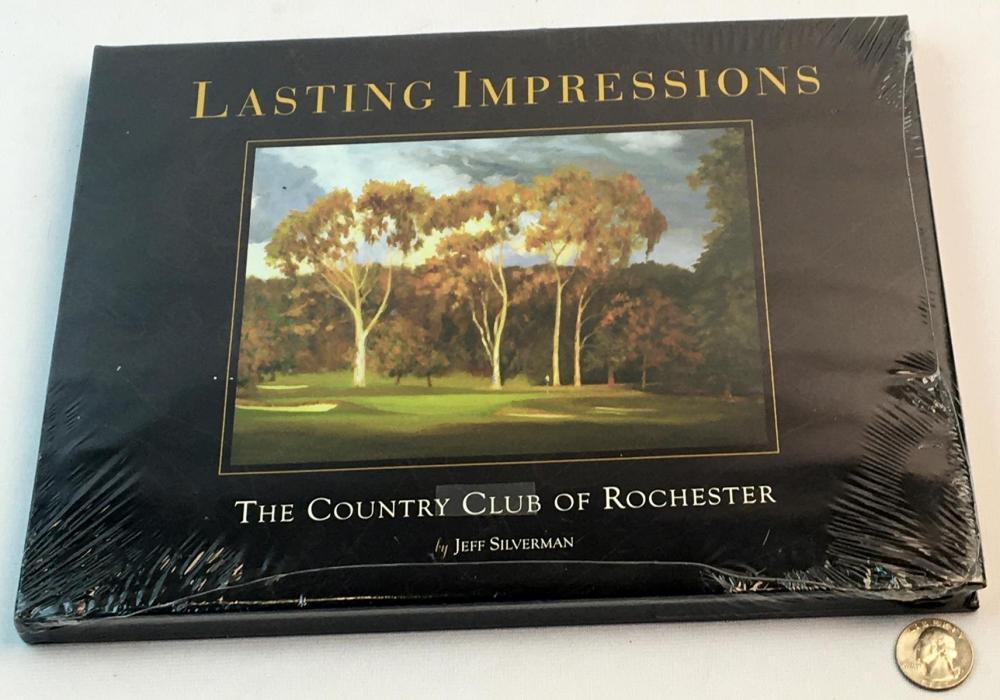 2008 Lasting Impressions - The Country Club of Rochester by Jeff Silverman (SEALED)