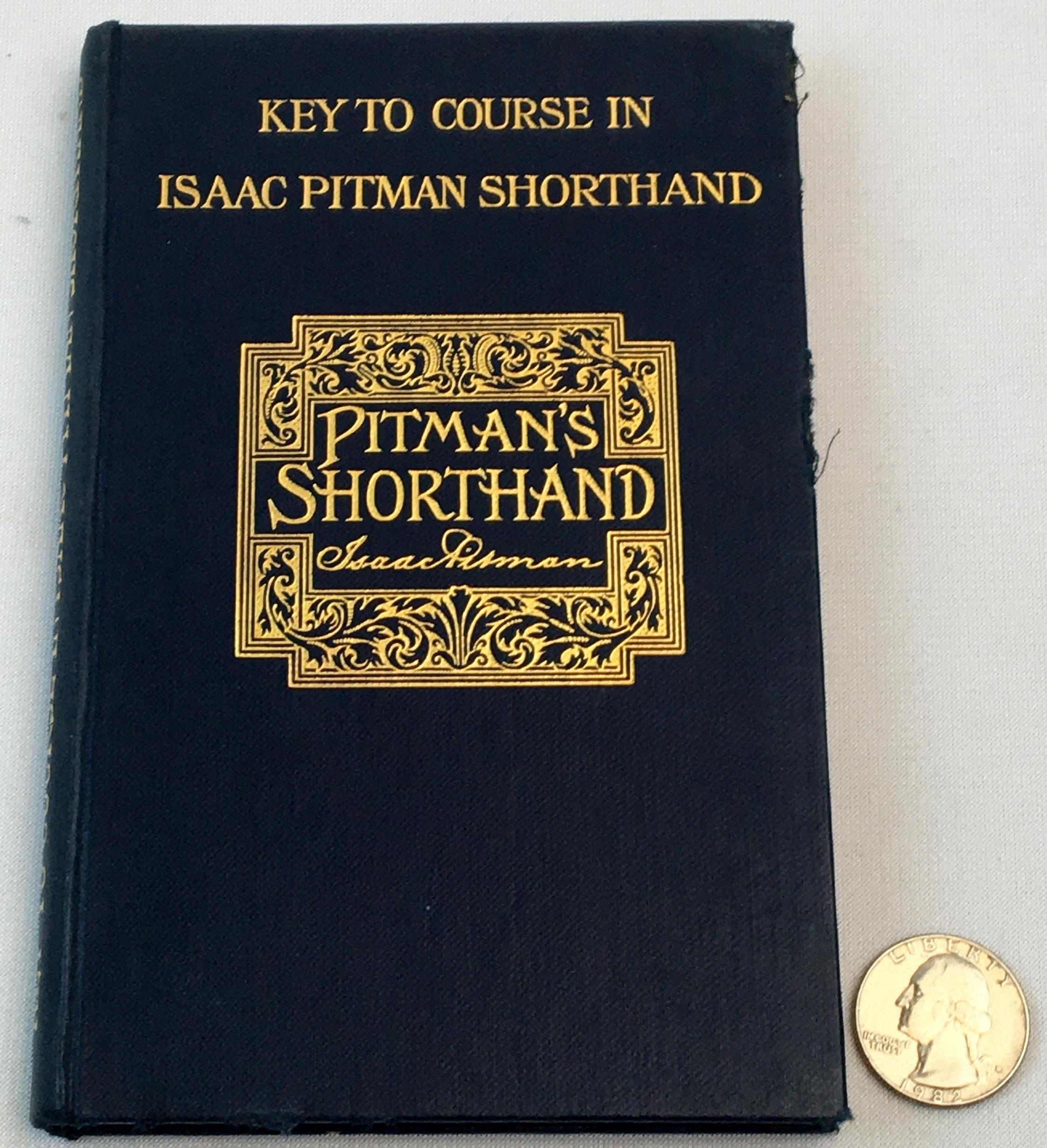 1908 Key To Course in Issac Pitman Shorthand